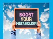 Proven Ways To Boost Your Metabolism